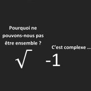 BLAGUE A PART... - Page 5 Humour_maths_etre_ensemble_racine_moins_un